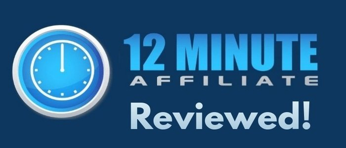 12 Minute Affiliate REVIEW by Real Internet Entrepreneur